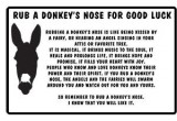 rub a donkey's nose